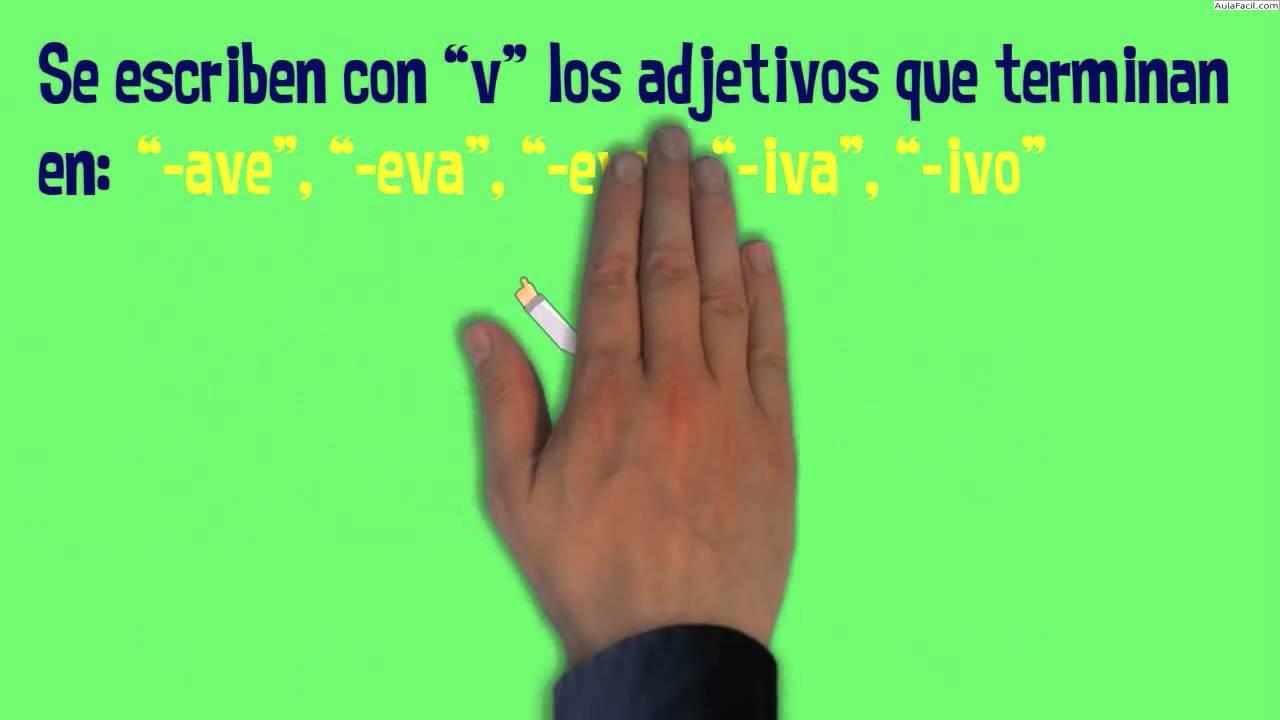 Palabras Que Se Escriben Con V Reglas Ortográficas Palabras Que Se Escriben Con V Lengua Youtube