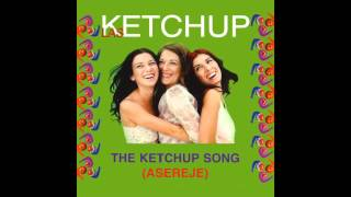 Las Ketchup - The Ketchup Song (Asereje) (Chiringuito Club Mix)