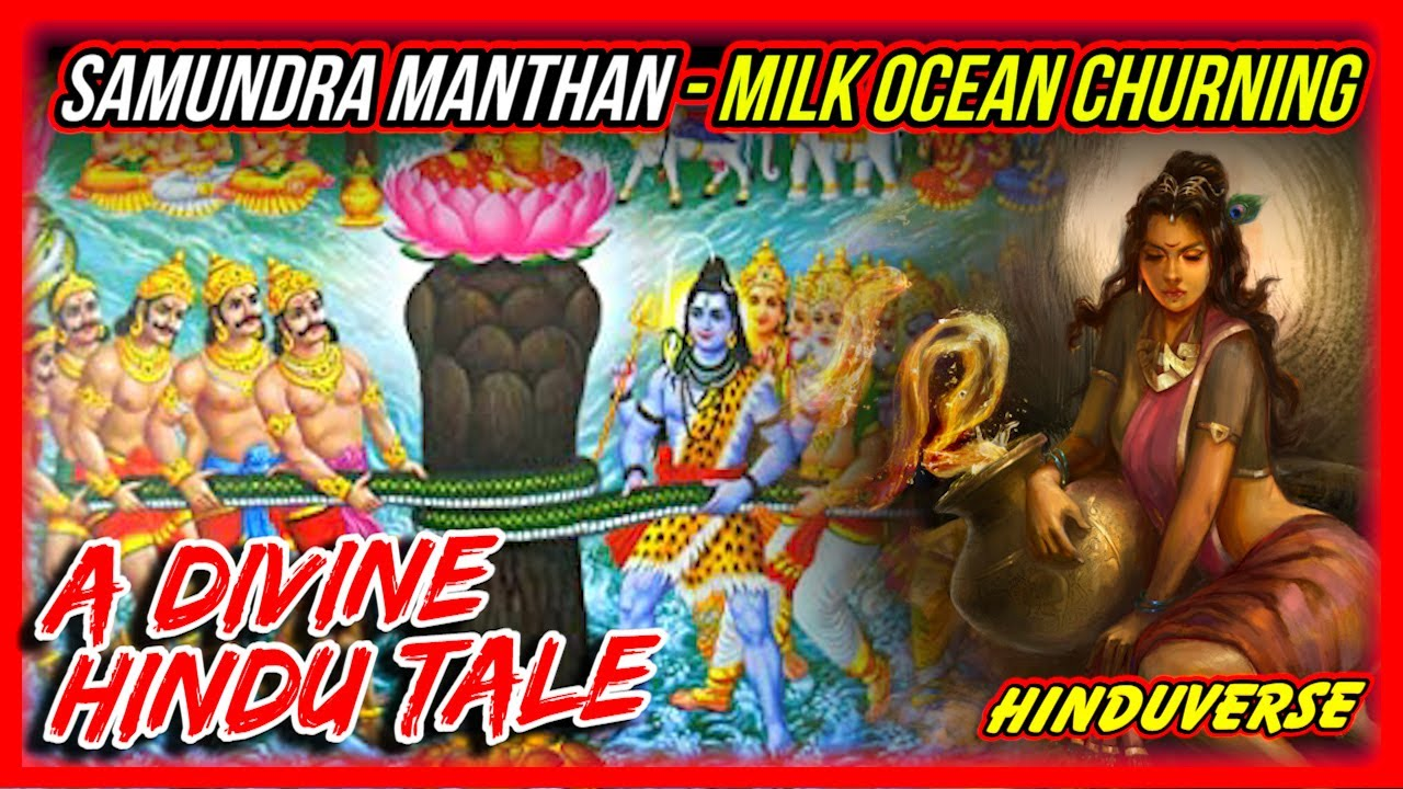Download What Came Along With Nectar of Immortality, The Amrita? Legendary Milk Ocean Churning HIndu Tale!