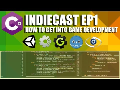INDIECAST | EP1 | How To Get Into Game Development! HD