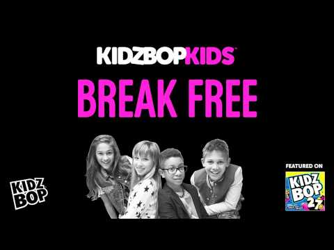 KIDZ BOP Kids - Break Free (KIDZ BOP 27)