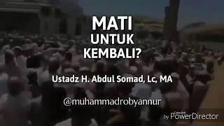 """Ustad abdul somad """"Renungan akan kematian"""""""
