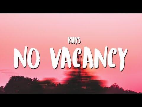 Rhys - No Vacancy (Lyrics / Lyrics Video)