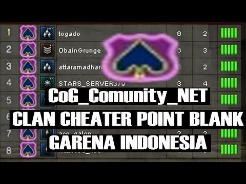 CoG_Comunity_NET - CLAN CHEATER POINT BLANK GARENA INDONESIA #2