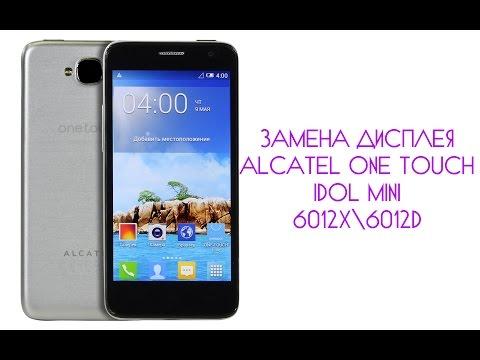 Замена дисплея Alcatel One Touch Idol Mini 6012X\6012D \ replacement lcd Alcatel  Idol Mini 6012
