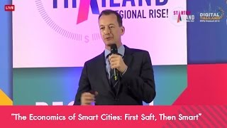 """ปาฐกถาพิเศษ หัวข้อ """"The Economics of Smart Cities: First Saft, Then Smart"""""""