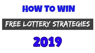 Lottery Strategies that Work 2019