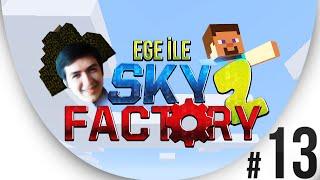 Sky Factory 2 - Bölüm 13 - Otomatikleştiremediklerimizden misiniz?