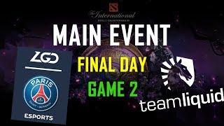 LIQUID vs PSG.LGD - GAME 2 MAIN EVENT - #TI9 HIGHLIGHTS DOTA 2 | 500BROS