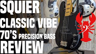LowEndLobster Review: Squier Classic Vibe 70's Precision Bass - Style and Substance?