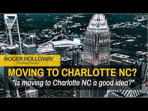Advice on Moving to Charlotte NC Area - 704-345-3400