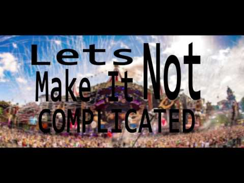 Complicated - Dimitri Vegas & Like Mike vs. David Guetta Ft. Kiiara Lyric Video
