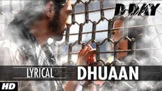 D Day song Dhuaan witih Lyrics | Rishi Kapoor, Irrfan Khan, Arjun Rampal, Shruti Hassan