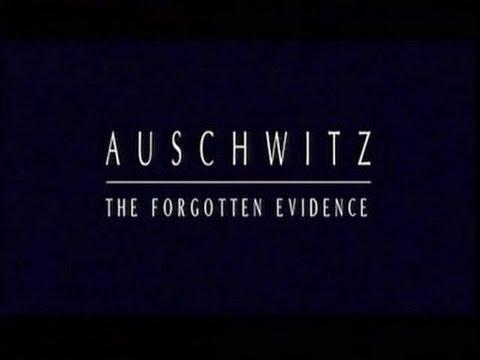 Auschwitz  70 - Az elfeledett bizonyíték