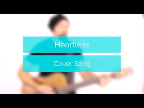 Heartless -  Acoustic Cover (Kayne West)