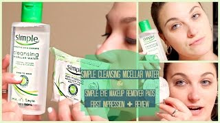 Simple Cleansing Micellar Water + Eye Makeup Remover Pads First Impression + Demo