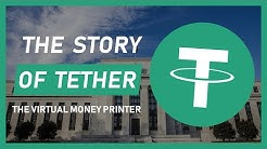 The Story Of Tether - The Virtual Money Printer.