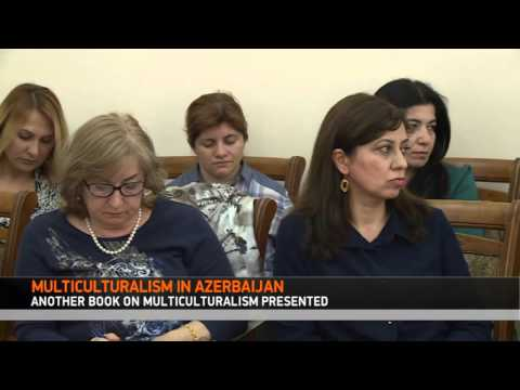 MULTICULTURALISM IN AZERBAIJAN