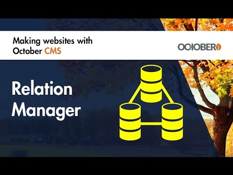 Making Websites With October CMS - Part 36 - Relation Manager