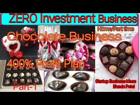 Daily 5000Rs Profit, Chocolate making Business Part-1,Home Business ideas 2019,Hindi
