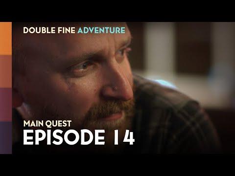 Double Fine Adventure! EP14: