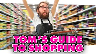 TOM'S GUIDE TO SHOPPING