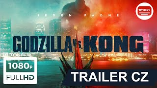Godzilla vs Kong (2021) CZ HD trailer