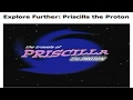 watch he video of Priscilla The Proton