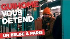 GUIHOME VOUS DÉTEND - UN BELGE À PARIS ! (VLOG)