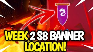 Fortnite WEEK 2 Secret Banner Location! Fortnite SEASON 8 Week 2 Star LOCATION!