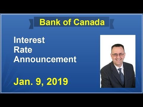 BANK OF CANADA / Jan. 9, 2019 / BOC Interest Rate Announcement Explained / Why Was Rate Maintained