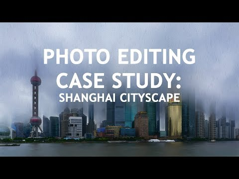 Photo Editing Case Study: Shanghai (abstract impressionist)