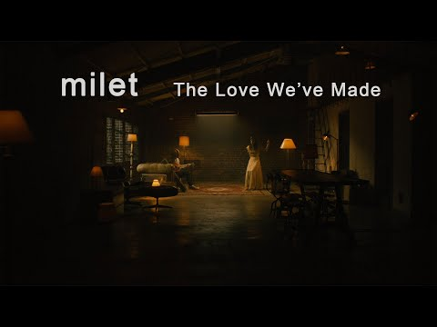 milet「The Love We've Made」Guest Performer : Toru(ONE OK ROCK)(1st album『eyes』5.13 on sale!)