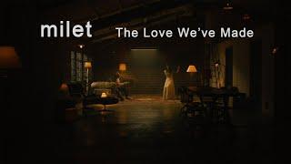 The Love We've Madeの視聴動画