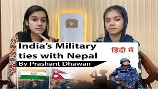 India's Military Ties With Nepal Explained Why Nepal Is Important |Current Affairs| Pakistani React
