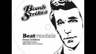 Beatvandals - Seven Lick Shots