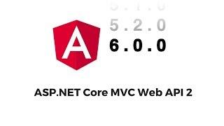 72 Dakikada Angular 6 ve ASP NET Core MVC Web API 2