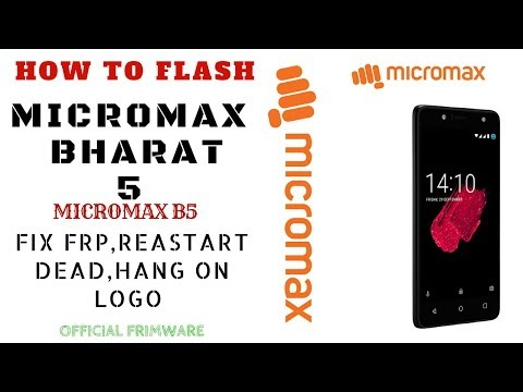 How To Flash Micromax Bharat 5 (B5) & FRP Official Flashing H/W Ver