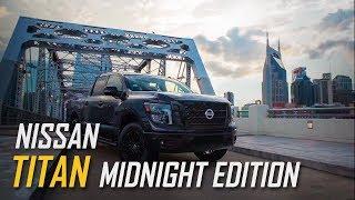 2018 Nissan TITAN Midnight Edition | TITAN XD Midnight Editions | Nissan Truck