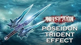 Infestation : God Poseidon Trident Effect