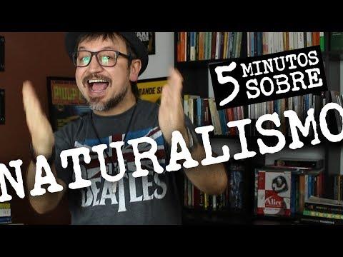 5 minutos sobre: Naturalismo