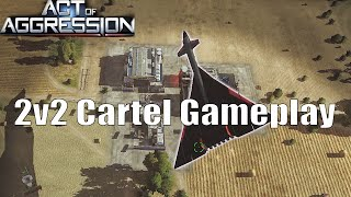 Act Of Aggression - Cartel 2v2 Gameplay