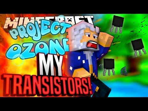 Minecraft - MY TRANSISTORS! - Project Ozone! #189