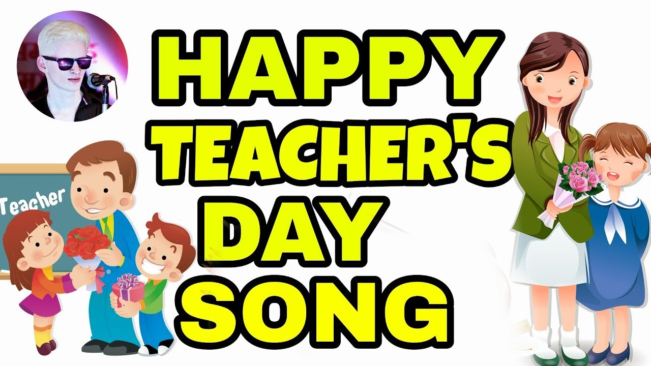 happy teachers day song   theme song  best song for
