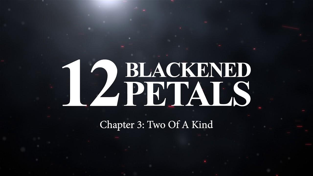 12 Blackened Petals Chapter 3