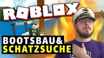 SCHROTT segeln! ⛵ BUILD A BOAT FOR TREASURE DEUTSCH » ROBLOX