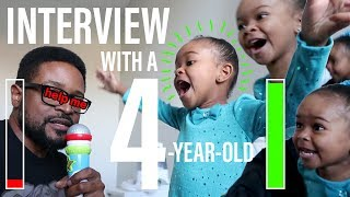 HILARIOUS Interview With A 4 year old