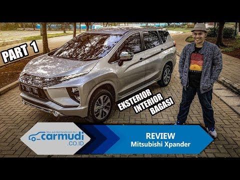 """REVIEW Mitsubishi Xpander 2017 Indonesia: Benarkah Ini Si """"PERFECT""""? (PART 1: Eksterior, Interior)"""