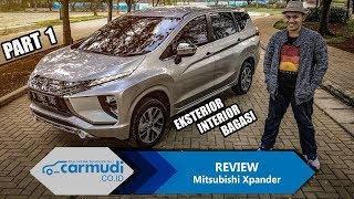 "REVIEW Mitsubishi Xpander 2017 Indonesia: Benarkah Ini Si ""PERFECT""? (PART 1: Eksterior, Interior)"