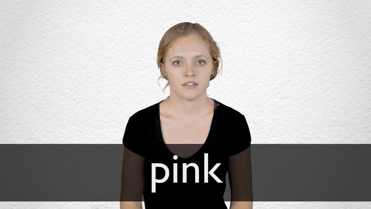 How to pronounce PINK in British English